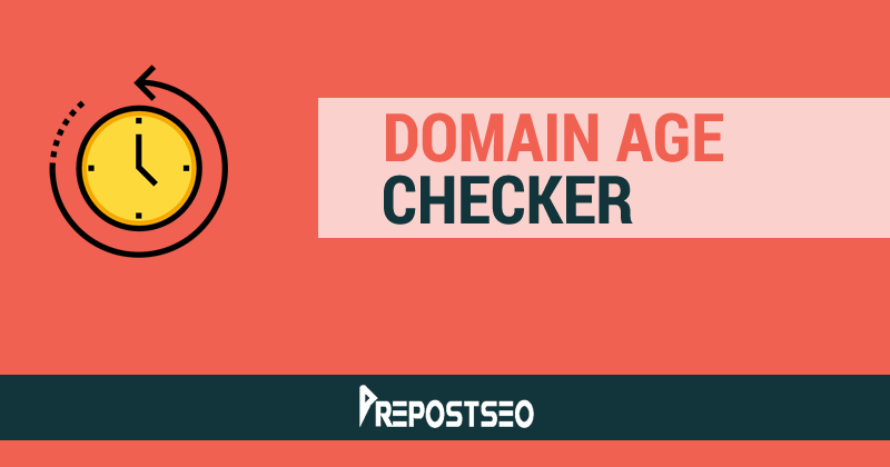 The Domain Age Checker by Prepostseo.com is Useful