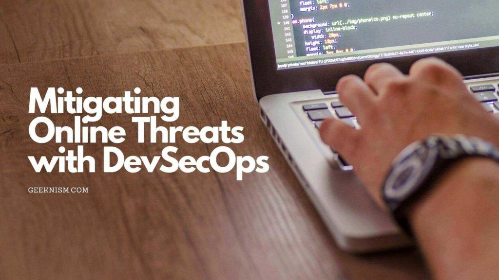 Mitigating Online Threats with DevSecOps