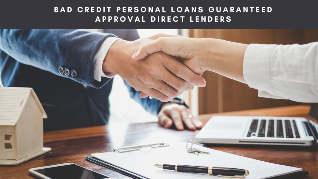 Bad Credit Personal Loans Guaranteed Approval Direct Lenders