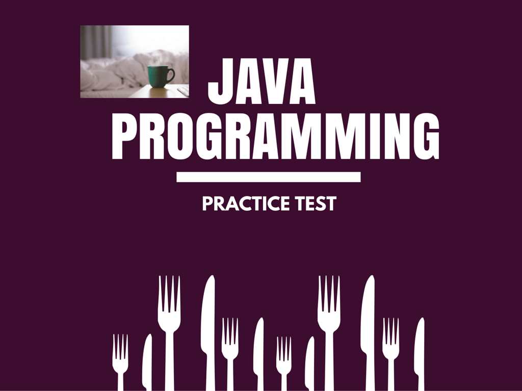 The Specifications and Details of the Java Test