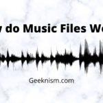 How do music files work