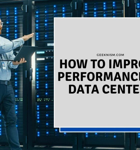 How to Improve Performance of Data Center
