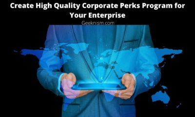Create High Quality Corporate Perks Program for Your Enterprise