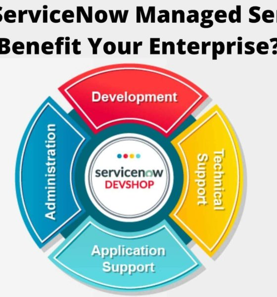How ServiceNow Managed Services Benefit Your Enterprise