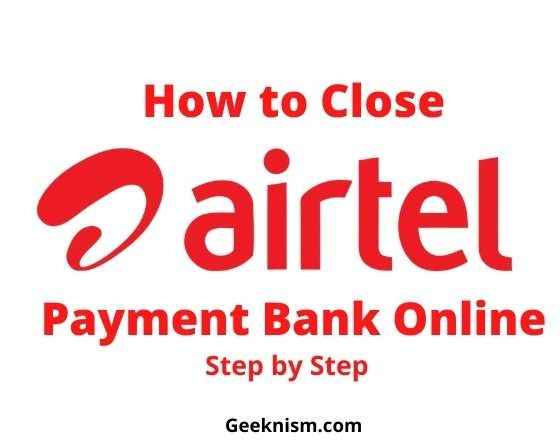 How to Close Airtel Payment Bank Account