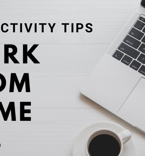 Productivity Tips for Work from Home