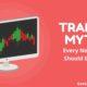 Trading Myths