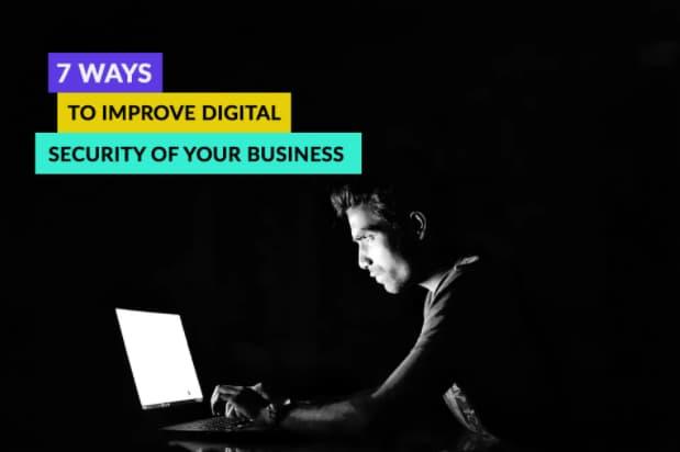 Improve Digital Security